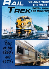 Rail Trek - The West 1960s-1970s Volume 3 DVD