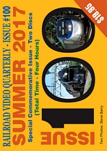 Railroad Video Quarterly Issue 100 Summer 2017 2-Disc DVD