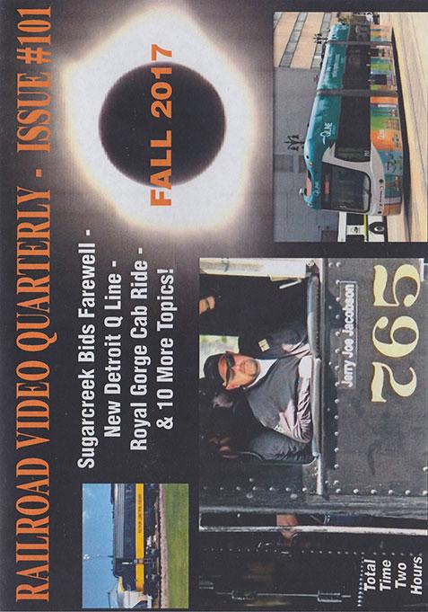 Railroad Video Quarterly Issue 101 Fall 2017 DVD Revelation Video RVQ-Q101
