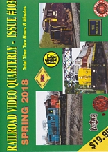 Railroad Video Quarterly Issue 103 Spring 2018 DVD