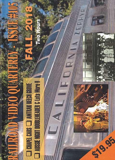 Railroad Video Quarterly Issue 105 Fall 2018 DVD Revelation Video RVQ-Q105