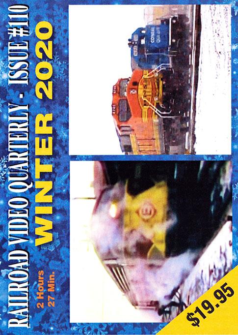 Railroad Video Quarterly Issue 110 Winter 2020 DVD Revelation Video RVQ-Q110