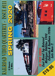 Railroad Video Quarterly Issue 111 Spring 2020 DVD