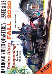 Railroad Video Quarterly Issue 113 Fall 2020 DVD