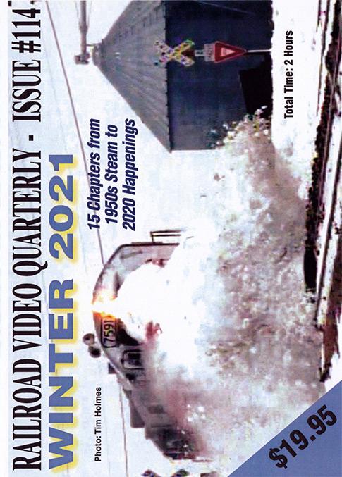 Railroad Video Quarterly Issue 114 Winter 2021 DVD Revelation Video RVQ-Q114