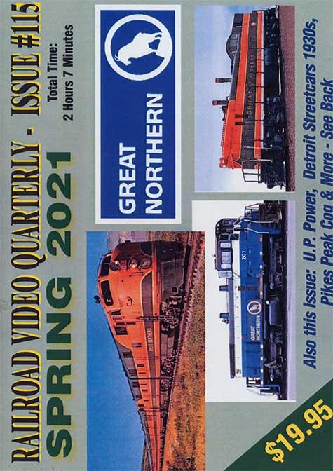 Railroad Video Quarterly Issue 115 Spring 2021 DVD Revelation Video RVQ-Q115