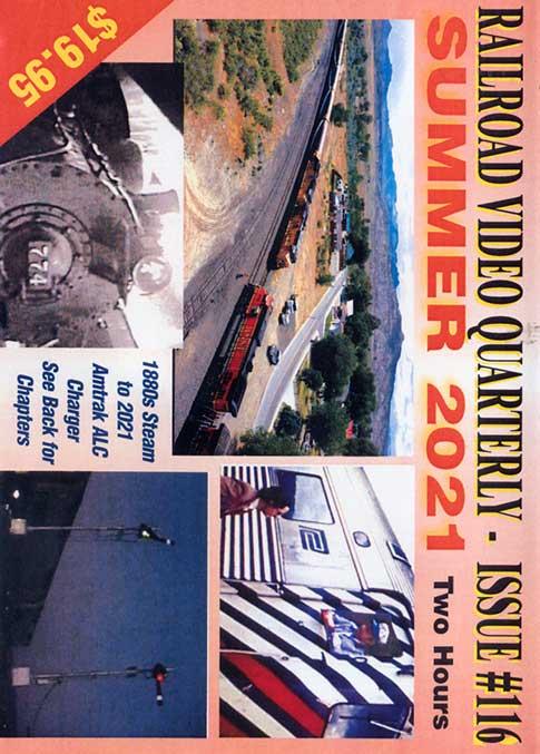 Railroad Video Quarterly Issue 116 Summer 2021 DVD Revelation Video RVQ-Q116