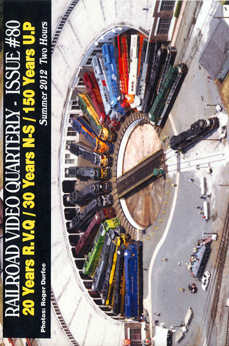 Railroad Video Quarterly Issue 80 Summer 2012 DVD Revelation Video RVQ-Q80