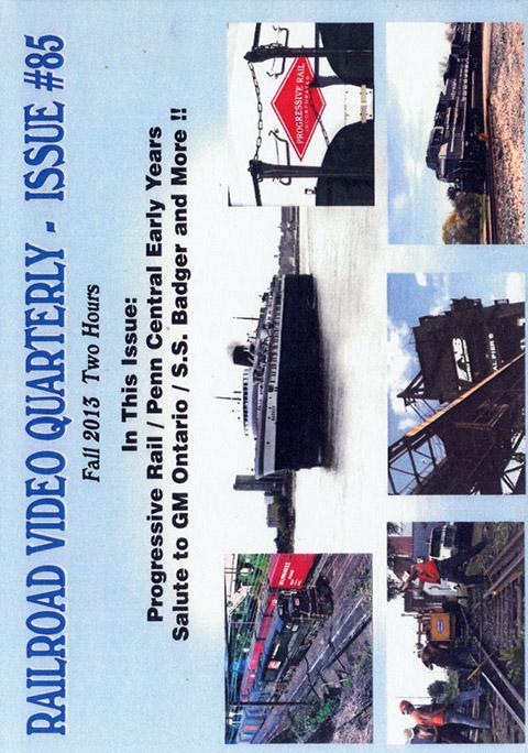 Railroad Video Quarterly Issue 85 Fall 2013 DVD Revelation Video RVQ-Q85