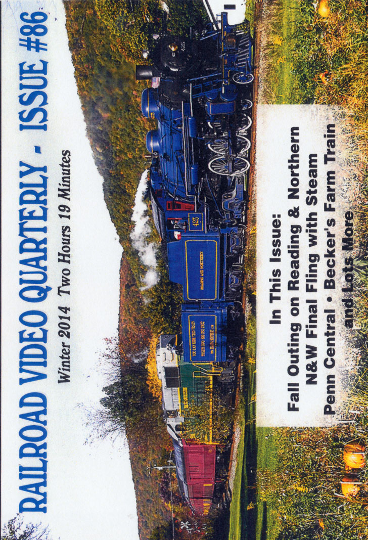 Railroad Video Quarterly Issue 86 Winter 2014 DVD Revelation Video RVQ-Q86