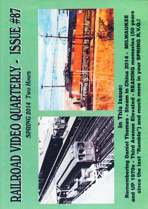 Railroad Video Quarterly Issue 87 Spring 2014 DVD Revelation Video RVQ-Q87