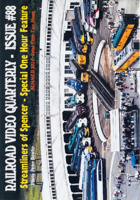 Railroad Video Quarterly Issue 88 Summer 2014 DVD Train Video Revelation Video RVQ-Q88
