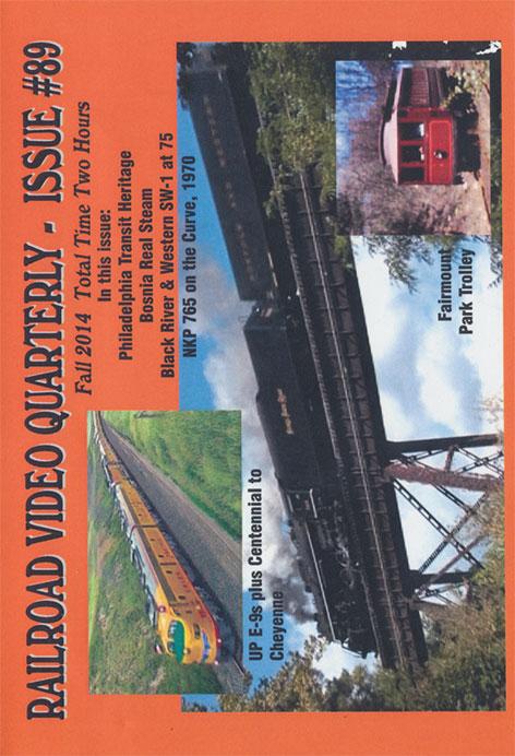 Railroad Video Quarterly Issue 89 Fall 2014 DVD Train Video Revelation Video RVQ-Q89