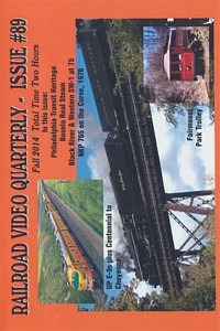 Railroad Video Quarterly Issue 89 Fall 2014 DVD