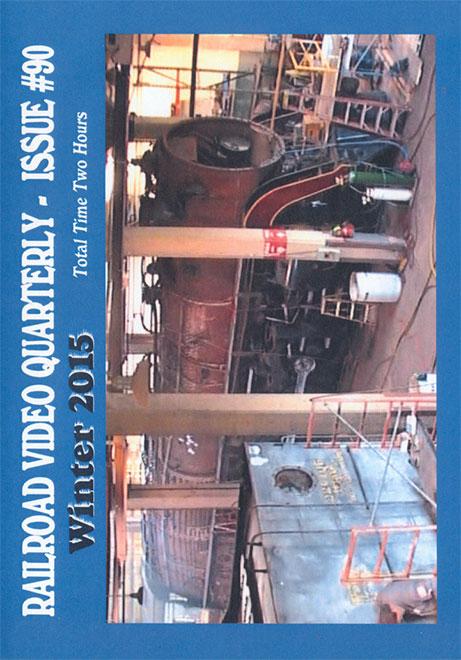 Railroad Video Quarterly Issue 90 Winter 2015 DVD Train Video Revelation Video RVQ-Q90