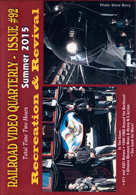 Railroad Video Quarterly Issue 92 Summer 2015 DVD Revelation Video RVQ-Q92
