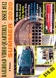 Railroad Video Quarterly Issue 112 Summer 2020 DVD