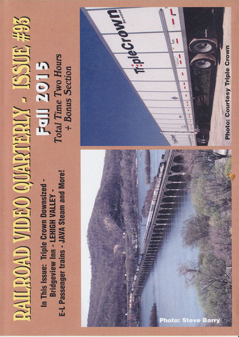 Railroad Video Quarterly Issue 93 Fall 2015 DVD Train Video Revelation Video RVQ-Q93