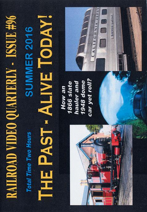 Railroad Video Quarterly Issue 96 Summer 2016 Train Video Revelation Video RVQ-Q96