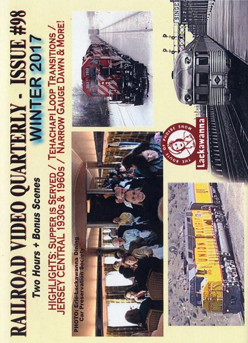 Railroad Video Quarterly Issue 98 Winter 2017 DVD Train Video Revelation Video RVQ-Q98