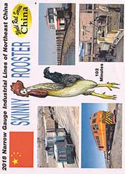 Skinny Rooster 2018 Narrow Gauge Lines of China DVD
