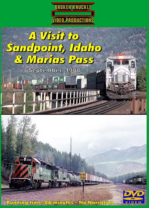A Visit to Sandpoint Idaho and Marias Pass DVD Train Video Broken Knuckle Video Productions SPMARIAS