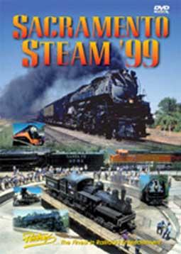 Sacramento Steam 99 DVD Train Video Pentrex SS99-DVD 748268004919