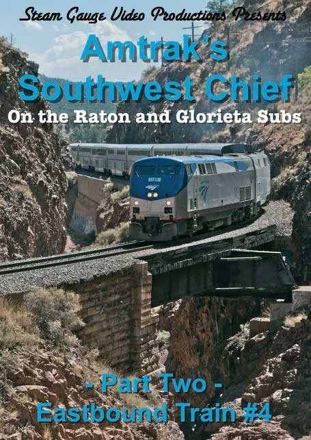 Amtraks Southwest Chief on the Raton and Glorieta Subs Part 2 Eastbound Train 4 DVD Steam Gauge Video Productions SG-054