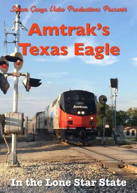 Amtraks Texas Eagle In the Lone Star State DVD Steam Gauge Video Productions SG-064