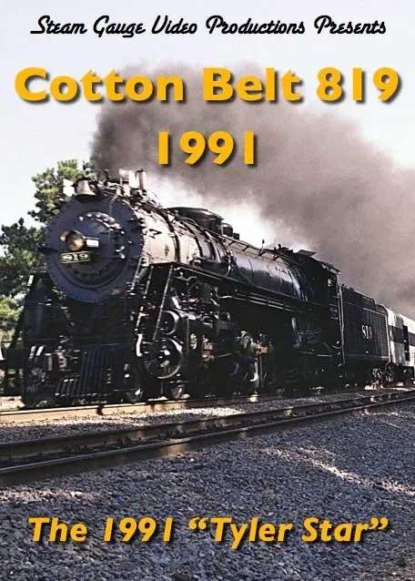 Cotton Belt 819 1991 DVD Steam Gauge Video Productions SG-038