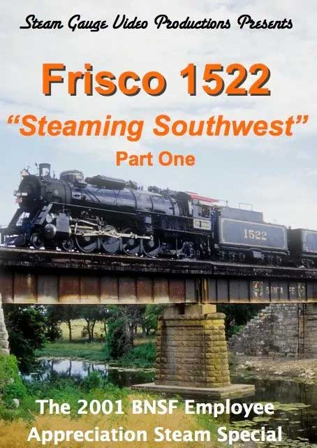 Frisco 1522 Steaming Southwest Part One DVD Steam Gauge Video Productions SG-002