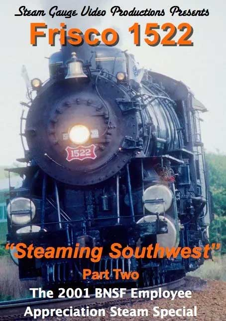 Frisco 1522 Steaming Southwest Part Two DVD Steam Gauge Video Productions SG-003