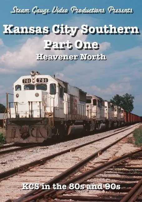 Kansas City Southern Part 1 Heavener North DVD Steam Gauge Video Productions SG-066