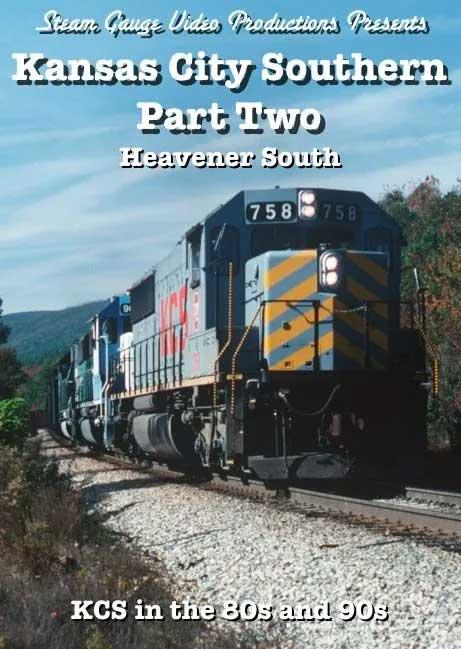 Kansas City Southern Part 2 Heavener South DVD Steam Gauge Video Productions SG-067