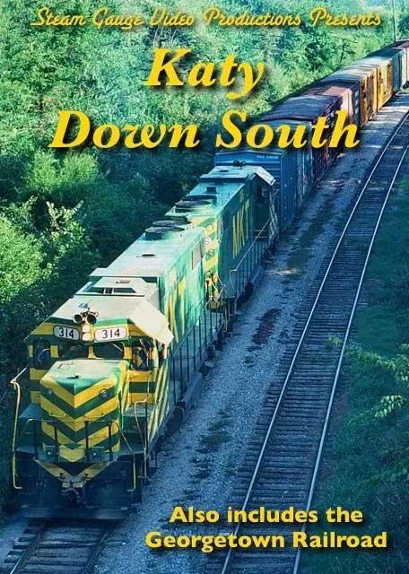 Katy Down South plus Georgetown Railroad DVD Steam Gauge Video Productions SG-031