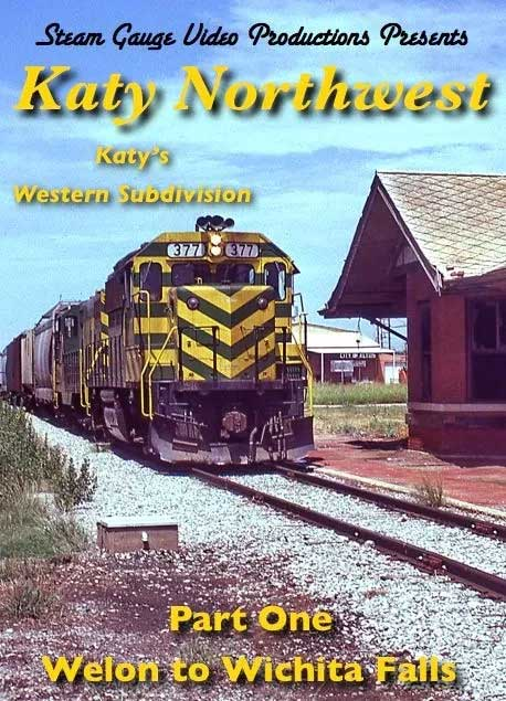 Katy Northwest Western Subdivision Part 1 Welon to Wichita Falls DVD Steam Gauge Video Productions SG-021