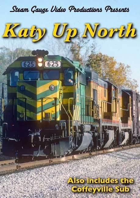 Katy Up North Including the Coffeyville Sub DVD Steam Gauge Video Productions SG-034