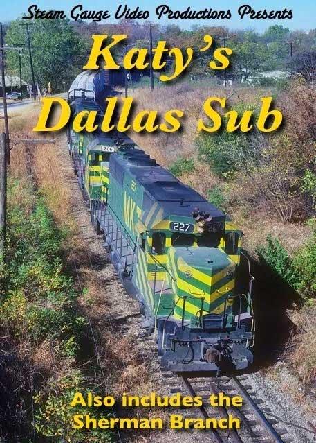 Katys Dallas Sub Including Sherman Branch DVD Steam Gauge Video Productions SG-023