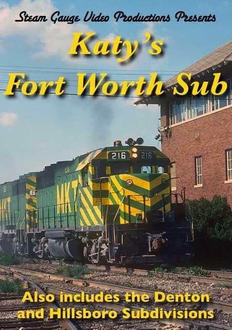 Katys Fort Worth Sub Denton and Hillsboro Sub DVD Steam Gauge Video Productions SG-024