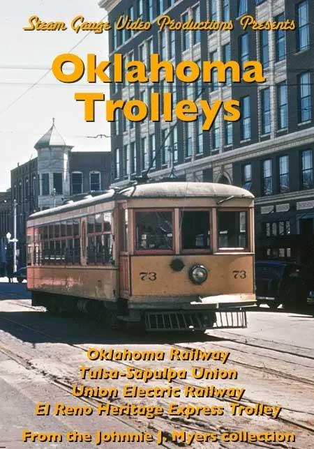 Oklahoma Trolleys DVD Steam Gauge Video Productions SG-062