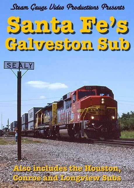 Santa Fes Galveston Houston Conroe and Longview Subs DVD Steam Gauge Video Productions SG-019