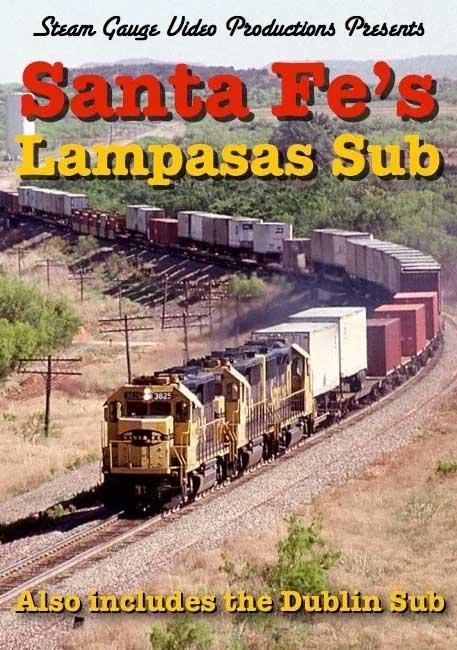 Santa Fes Lampasas and Dublin Sub DVD Steam Gauge Video Productions SG-018