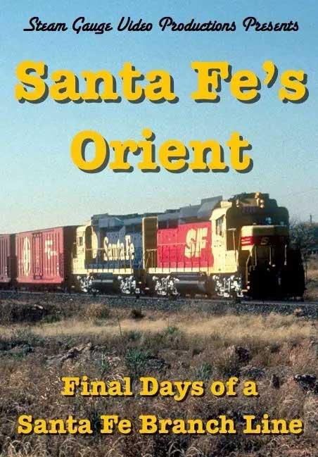 Santa Fes Orient Santa Fe Branch Line Steam Gauge Video Productions SG-008