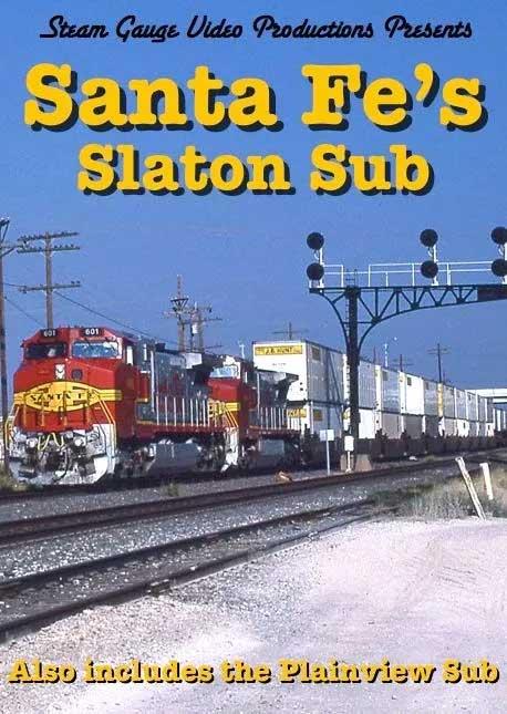 Santa Fes Slaton and Planeview Sub DVD Steam Gauge Video Productions SG-020