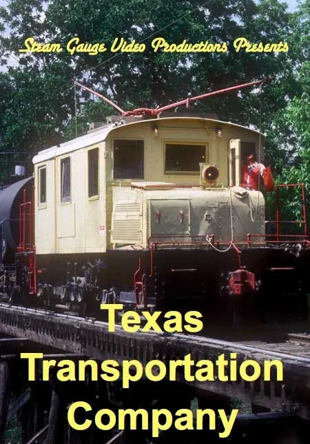 Texas Transportation Company Steam Gauge Video Productions SG-006