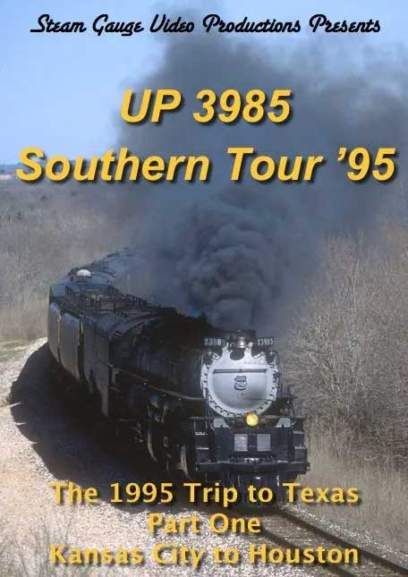 UP 3985 Southern Tour 95 Part 1 Kansas City to Houston DVD Steam Gauge Video Productions SG-071