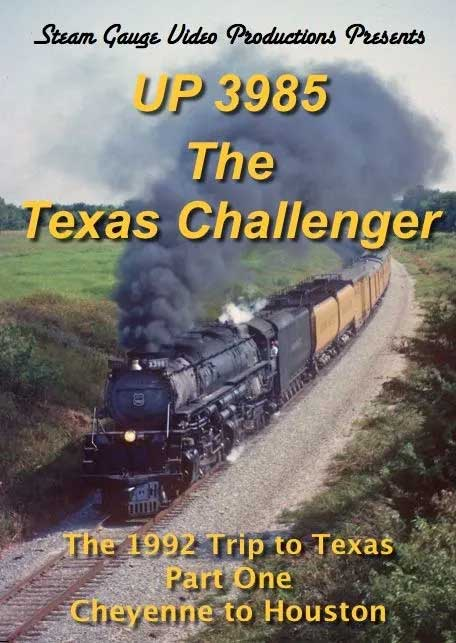 UP 3985 Texas Challenger 1992 Trip Cheyenne to Houston Part 1 DVD Steam Gauge Video Productions SG-069