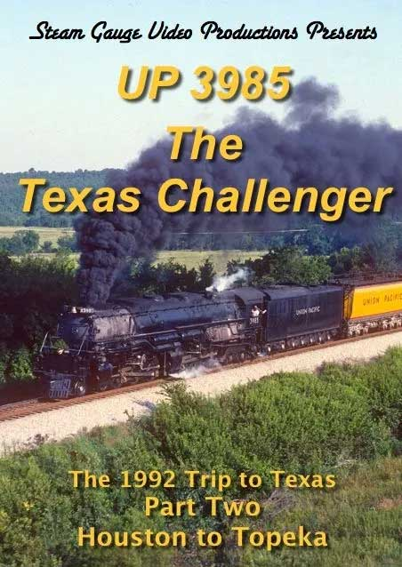 UP 3985 Texas Challenger 1992 Trip Houston to Topeka Part 2 DVD Steam Gauge Video Productions SG-070