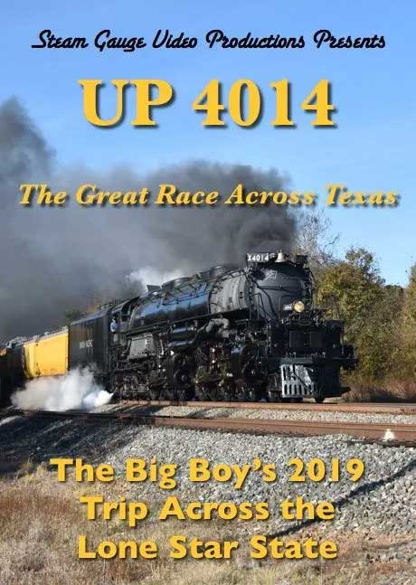 UP 4014 Big Boy The Great Race Across Texas DVD  Steam Gauge Video Productions SC-073