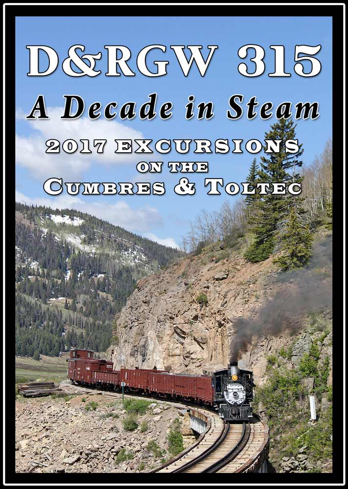 D&RGW 315 A Decade in Steam DVD Steam Video Productions SVPCT17DVD